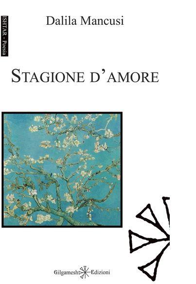 """Memoria per Dalila Mancusi - """"Stagione d'amore"""""""